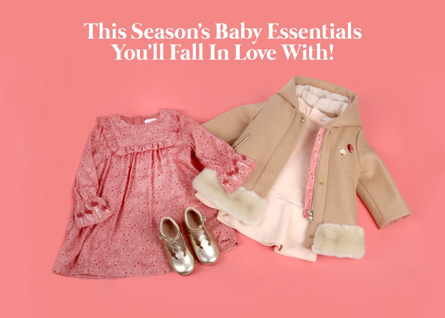 This Season's Baby Essentials You'll Fall In Love With!